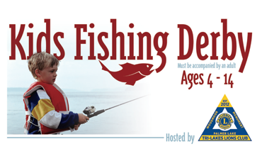 Tri-Lakes Lions Club Fishing Derby